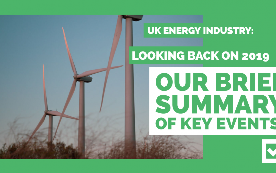Looking back at the UK energy industry in 2019
